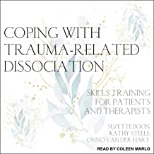 Coping with Trauma-Related Dissociation: Skills Training for Patients and Therapists PDF