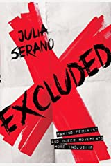 Excluded: Making Feminist and Queer Movements More Inclusive Kindle Edition