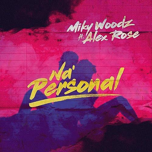 Amazon.com: Na Personal: Miky Woodz & Alex Rose: MP3 Downloads