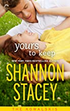 Yours To Keep (The Kowalskis Book 3)