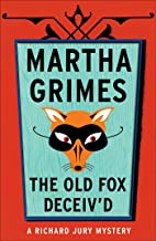 The Old Fox Deceived (Richard Jury Mysteries Book 2)