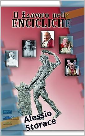 Il Lavoro nelle Encicliche: Alessio Storace