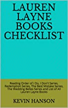 Lauren Layne Books Checklist: Reading Order of I Do, I Don't Series, Redemption Series, The Best Mistake Series, The Wedding Belles Series and List of All Lauren Layne Books