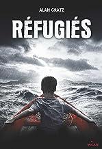 Réfugiés (Littérature 10-14 ans) (French Edition)