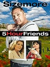 5 Hour Friends