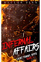 Infernal Affairs: A Catholic Action Horror Novel (Saint Tommy, NYPD Book 3) Kindle Edition