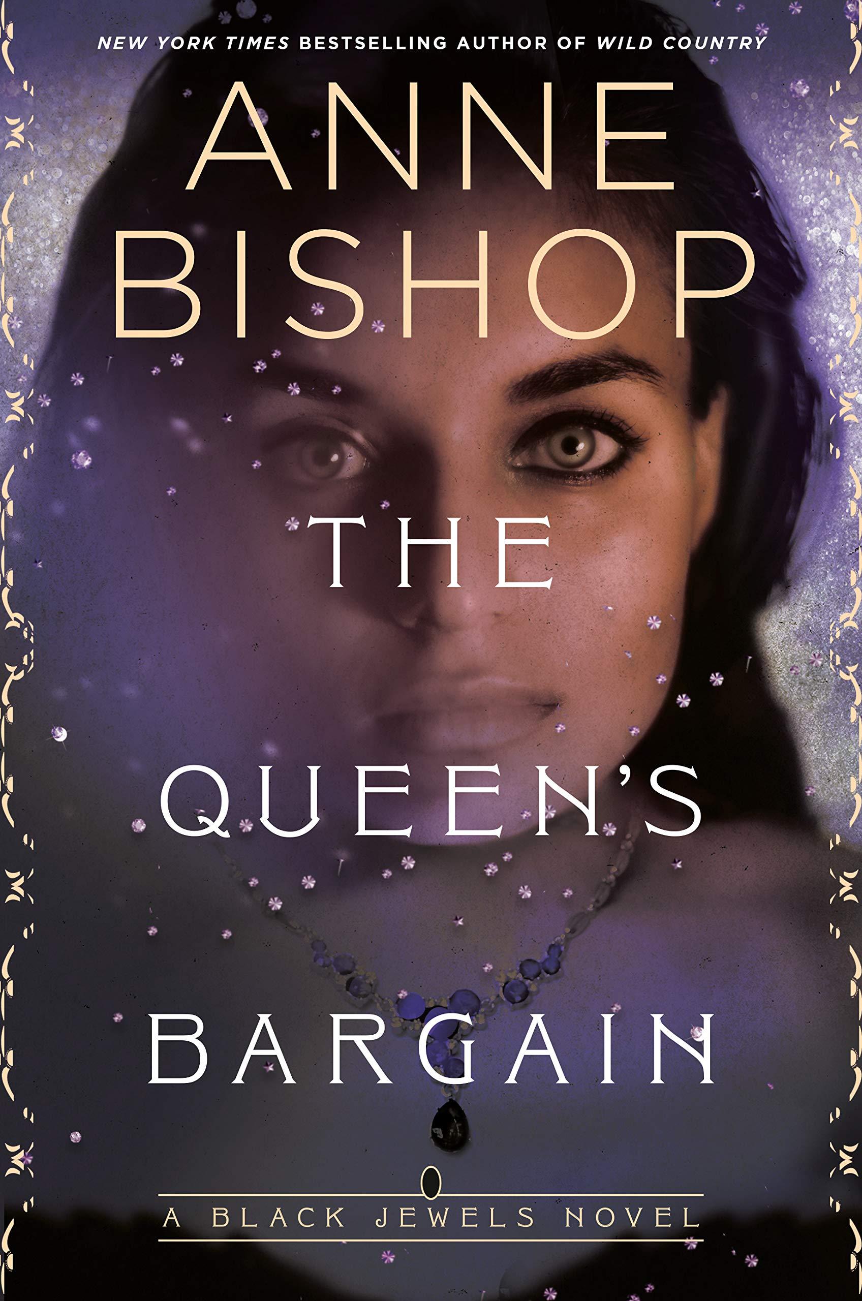 The Queen's Bargain (Black Jewels Book 10)