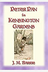 PETER PAN IN KENSINGTON GARDENS - Baby Peter's First Adventure Kindle Edition