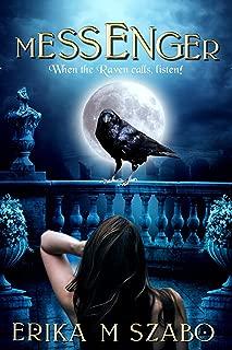 Messenger: When the Raven Calls, Listen!