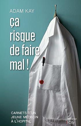 Ça risque de faire mal! (French Edition)