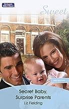 Secret Baby, Surprise Parents (Baby on Board Book 17)