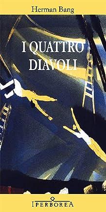 I quattro diavoli (Narrativa Vol. 16)