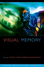 Visual Memory (Advances in Visual Cognition Book 5)