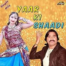 Mere Bhaiya Ki Hai Shaadi (Yaar Ki Shaadi)