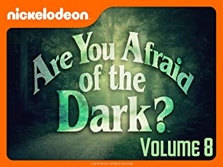 Are You Afraid of the Dark? Volume 8