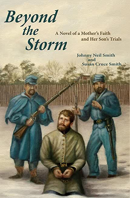 Beyond the Storm: A Novel of a Mother's Faith and Her Son's Trials (English Edition)