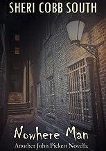 Nowhere Man: Another John Pickett Novella