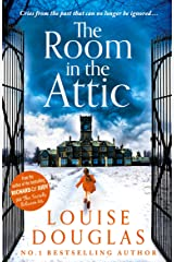 The Room in the Attic: The brand new novel from top 10 bestseller Louise Douglas for 2021 (English Edition) Format Kindle