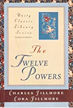 The Twelve Powers (Unity Classic Library Series Book 1)