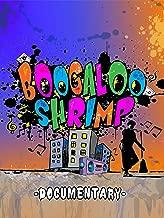 Best boogaloo shrimp documentary Reviews