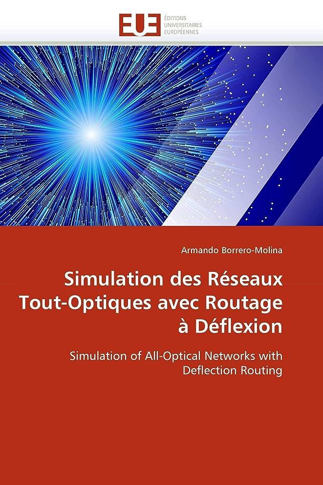 愛国的な農業の錫Simulation Des Réseaux Tout-Optiques Avec Routage à Déflexion (Omn.Univ.Europ.)
