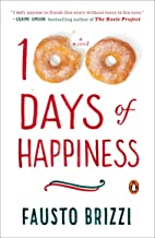 100 Days of Happiness: A Novel (English Edition)