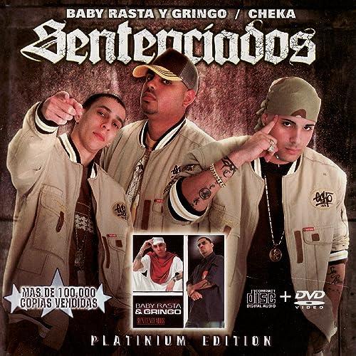 2004 - sentenciados - baby rasta y gringo