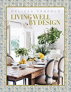 Living Well by Design: Melissa Penfold