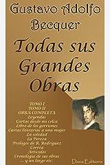 Gustavo Adolfo Bécquer (Obras Completas) (Spanish Edition) Kindle Edition