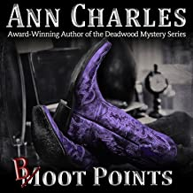 Boot Points: A Short Story from the Deadwood Humorous Mystery Series, Deadwood Shorts, Book 2
