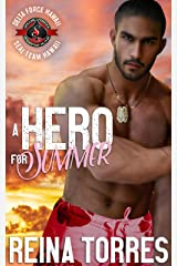 A Hero for Summer (Special Forces: Operation Alpha) (Delta Force Hawaii Book 3) Kindle Edition