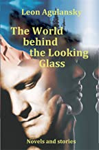 The World behind the Looking Glass