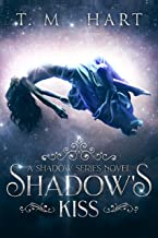 Shadow's Kiss: Shadow Series, Book 1 (Adult Fantasy Romance - Completed Series)