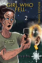 Girl Who Fell 2: Refugee Rising. Women-centric magical realism thriller series with spies in a lesbian love triangle. Helen of Troy meets Killing Eve-cum-James Bond (HAIL THE QUEEN® series)