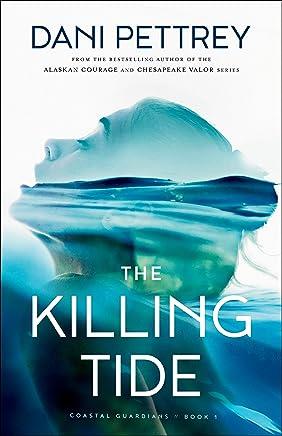 The Killing Tide (Coastal Guardians Book #1)