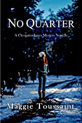 No Quarter (A Cleopatra Jones Mystery Book 4) Kindle Edition