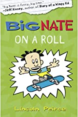 Big Nate on a Roll (Big Nate, Book 3) Kindle Edition