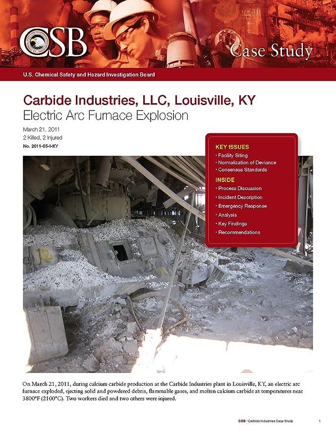 警察署否認する代理店Chemical Safety Investigation - Electrical Arc Furnace Explosion (English Edition)
