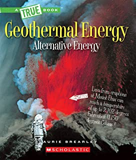 Geothermal Energy: The Energy Inside Our Planet (True Books)