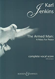 THE ARMED MAN - A MASS FOR PEACE (COMPLETE) CHANT