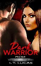 Dark Warrior Mine (The Children Of The Gods Paranormal Romance Series Book 7)