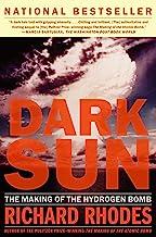 Download Dark Sun: The Making Of The Hydrogen Bomb PDF