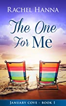 The One For Me (January Cove Book 1)