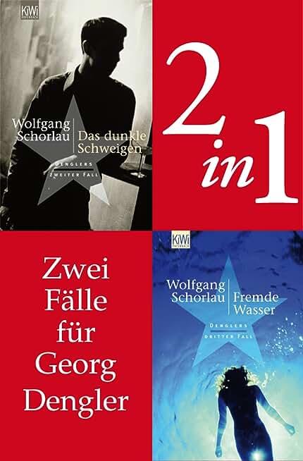 Zwei Fälle für Georg Dengler (2in1-Bundle): Das dunkle Schweigen - Fremde Wasser (Dengler ermittelt) (German Edition)