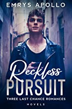 Reckless Pursuit: Three Last Chance Romances (English Edition)