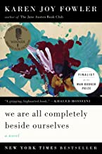 We Are All Completely Beside Ourselves: A Novel (Pen/Faulkner Award - Fiction)