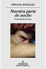 Nuestra parte de noche (Narrativas hispánicas nº 636) (Spanish Edition) eBook Kindle
