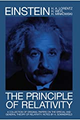 The Principle of Relativity: A Collection of Original Memoirs on the Special and General Theory of Relativity (Dover Books on Physics) (English Edition) eBook Kindle