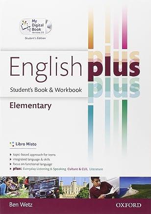 English plus. Elementary. Students book-Workbook-My digital book. Per le Scuole superiori. Ediz. speciale. Con espansione online
