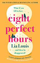 Eight Perfect Hours: The hotly-anticipated love story everyone is falling for in 2021!